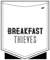 Breakfast Thieves